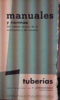 tuberias-madrid-1958-manuales-y-normas-del-instituto-tecnico-de-la-construccion-y-el-cemento
