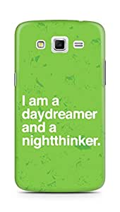 AMEZ daydreamer and night thinker Back Cover For Samsung Galaxy Grand 2 G7102