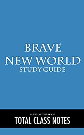 Brave New World Study Guide - The Paper Guide