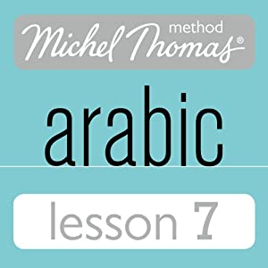 Michel Thomas Beginner Arabic, Lesson 7 Speech