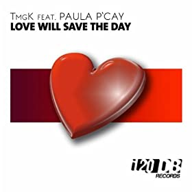 love will save the day: