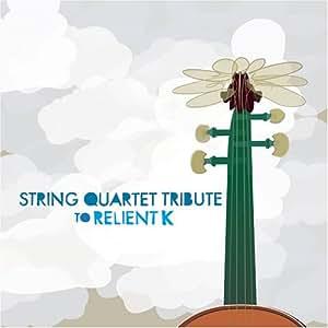 String Quartet Tribute to Relient K