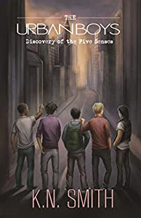 The Urban Boys: Discovery Of The Five Senses by K.N. Smith ebook deal