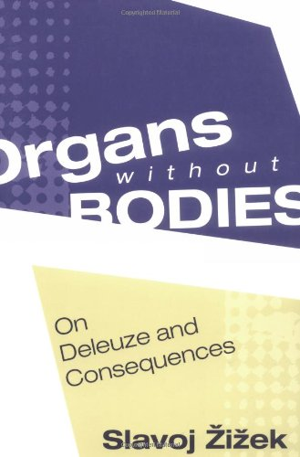 Organs without bodies Deleuze and consequences