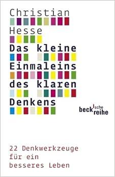 Das kleine Einmaleins des klaren Denkens (German) Paperback – April