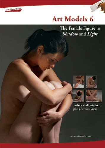Art Models 6: The Female Figure in Shadow and Light (Art Models series)