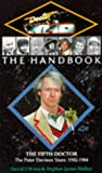 Doctor Who Handbook : The Fifth Doctor (0426204581) by Howe, David
