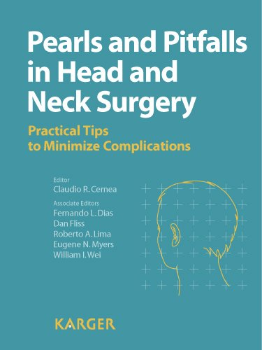 Pearls And Pitfalls In Head And Neck Surgery: Practical Tips To Minimize Complications