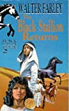 The Black Stallion Returns (0340164069) by Walter Farley