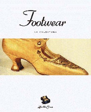 Footwear: La Calzatura (Bella Cosa Library)