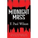 Midnight Mass ~ F. Paul Wilson