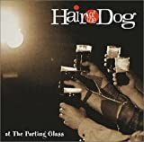 Songtexte von Hair of the Dog - At the Parting Glass
