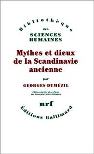 Mythes et dieux de la Scandinavie ancienne par Georges Dumézil