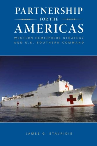 Partnership for the Americas : Western Hemisphere strategy and U.S. Southern Command