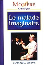 MOLIERE/CB MALAD.IMAGIN. (Ancienne Edition)
