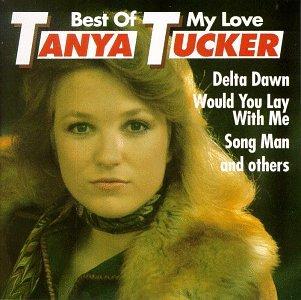 TANYA TUCKER - The Best Of My Love - Zortam Music