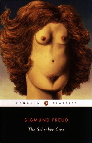 The Schreber Case (Penguin Classics)