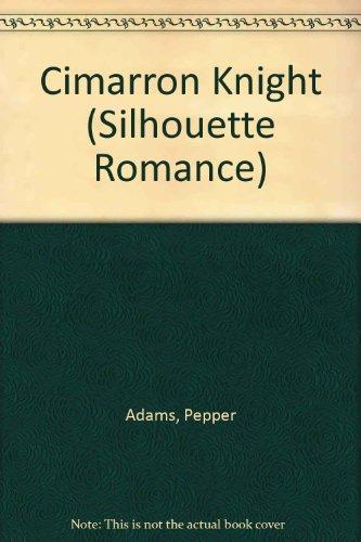 Cimarron Knight (Cimarron Stories) (Diamond Jubilee) (Silhouette Romance #724)