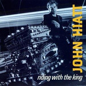 John Hiatt - Riding With The King [MFSL UDCD 704] - Zortam Music