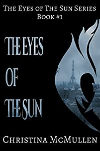 The Eyes Of The Sun by Christina McMullen ebook deal