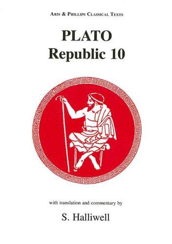 Plato: Republic X (Aris & Phillips Classical Texts)...