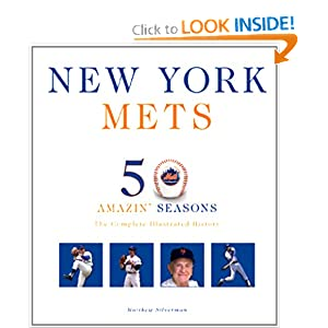New York Mets: The Complete Illustrated History Matthew Silverman