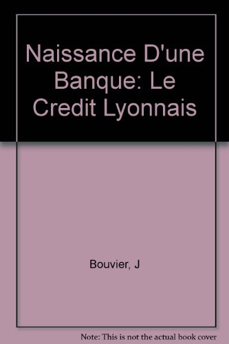 naissance-dune-banque-le-credit-lyonnais