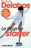 Le rgime starter : Jusqu' 8 kilos en 4 semaines maxi