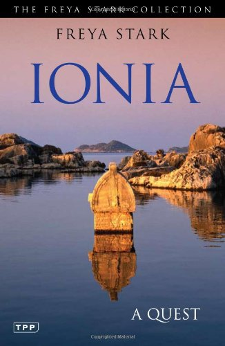 Ionia: A Quest (Freya Stark Collection)