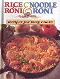 Rice A Roni & Noodle Roni Recipes For Busy Cooks (0785311963) by Publications International