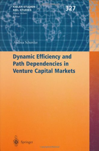 dynamic-efficiency-and-path-dependencies-in-venture-capital-markets