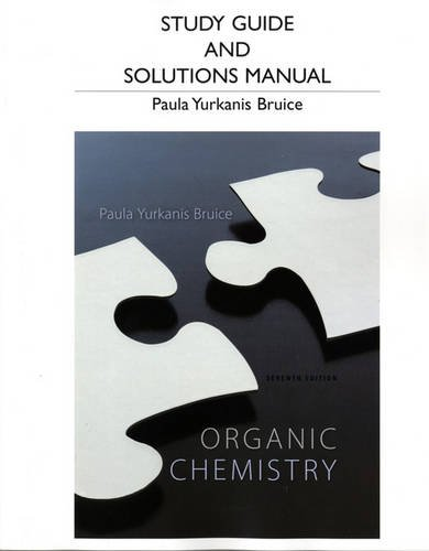 Study Guide and Student\'s Solutions Manual for Organic Chemistry