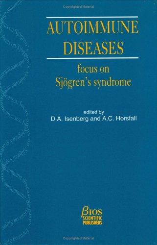 Autoimmune Diseases: Focus on Sjögren's Syndrome (Ucl Molecular Pathology)