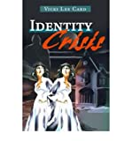 img - for [ Identity Crisis By Card, Vicki Lee ( Author ) Paperback 2001 ] book / textbook / text book