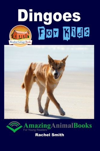 Dingoes For Kids PDF