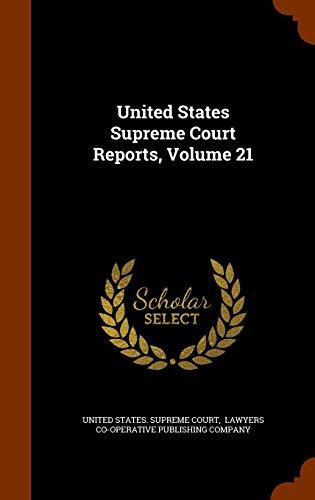 United States Supreme Court Reports, Volume 21