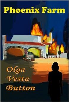 Phoenix Farm: Olga V Button: 9781590889763: Amazon.com: Books