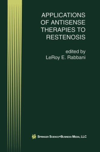 Applications of Antisense Therapies to Restenosis (Perspectives in Antisense Science)