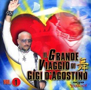 Il Grande Viaggio Di Gigi D'Agostino