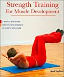 Strength Training for Muscle Development: A Step-by-step Guide Improve Your Strength 20-minute Worko