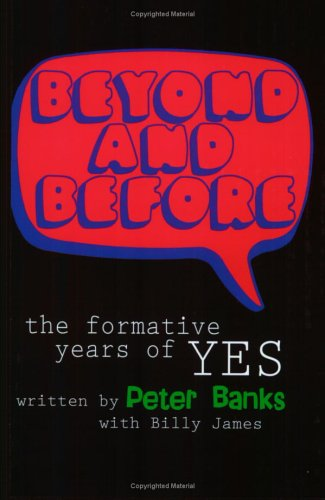Beyond & Before: The Formative Years Of Yes