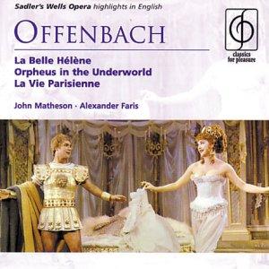 Offenbach: Orpheus In The Underworld / La Vie Parisienne ...