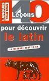 echange, troc Anne Quesemand - 40 leçons pour découvrir le latin