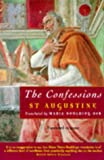 The Confessions By Saint Augustine (034074538X) by Edited By John E. Rotelle