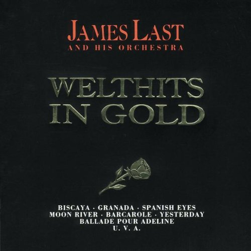 James Last - Welthits In Gold: The Best Of James Last - Zortam Music