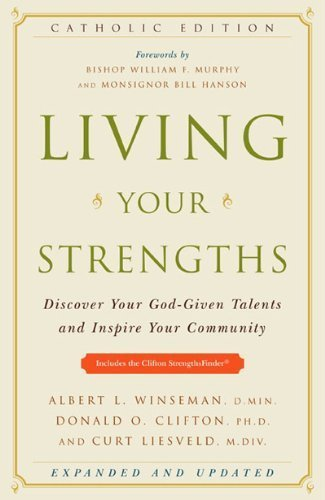 Image for Living Your Strengths - Discover Your God-given Talents And Inspire Your Community