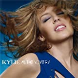"All the Loversvon ""Kylie Minogue"""