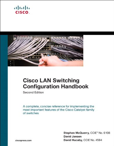 Cisco LAN Switching Configuration Handbook (2nd Edition)