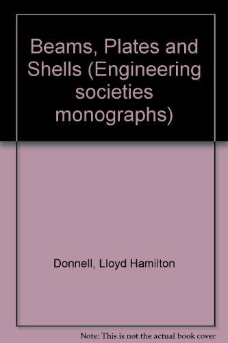 Beams, Plates and Shells (Engineering societies monographs) PDF