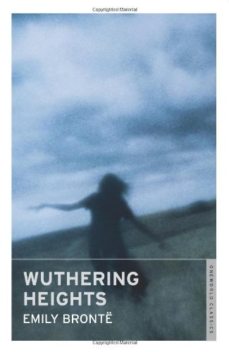 Wuthering Heights (Oneworld Classics)